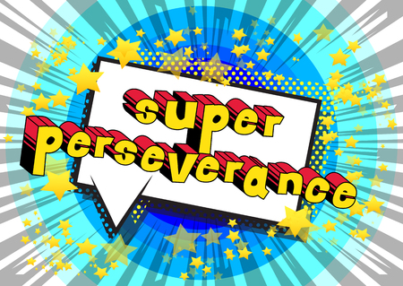 Ilustración de Super Perseverance - Comic book word on abstract background. - Imagen libre de derechos