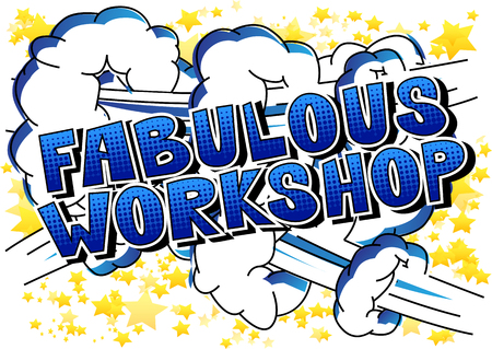 Illustration pour Fabulous Workshop - Comic book style word on abstract background. - image libre de droit