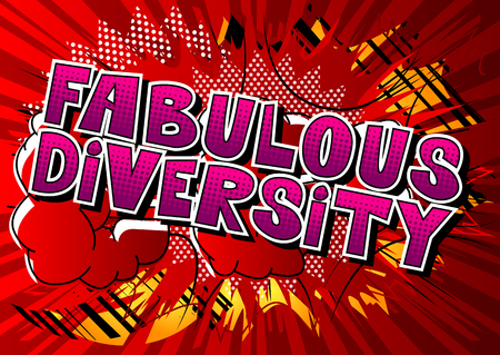 Ilustración de Fabulous Diversity - Comic book style word on abstract background. - Imagen libre de derechos