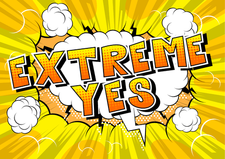 Ilustración de Extreme Yes - Comic book style word on abstract background. - Imagen libre de derechos