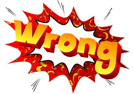 Ilustración de Wrong - Vector illustrated comic book style phrase. - Imagen libre de derechos