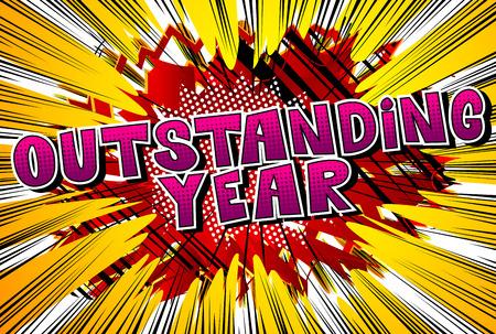 Ilustración de Outstanding Year - Vector illustrated comic book style phrase. - Imagen libre de derechos
