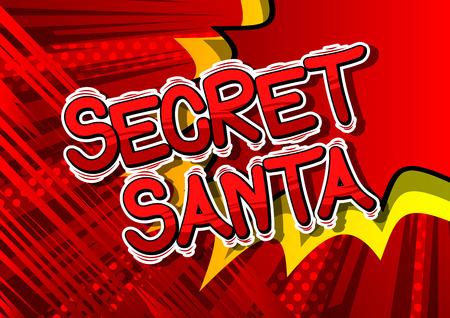 Ilustración de Secret Santa - Vector illustrated comic book style phrase. - Imagen libre de derechos