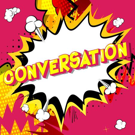 Ilustración de Conversation - Vector illustrated comic book style phrase on abstract background. - Imagen libre de derechos