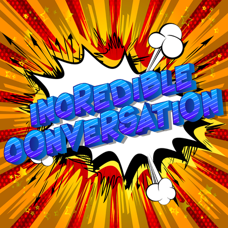 Illustration for Incredible Conversation - Vector illustrated comic book style phrase on abstract background. - Royalty Free Image