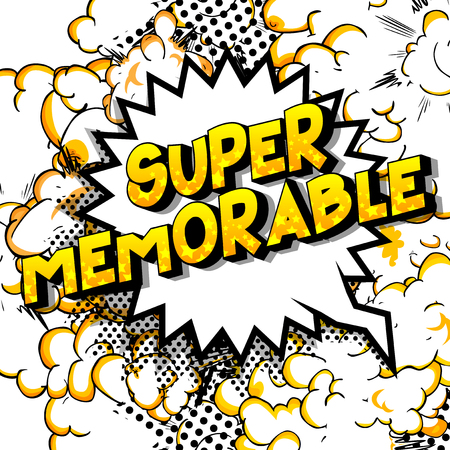 Illustration pour Super Memorable - Vector illustrated comic book style phrase on abstract background. - image libre de droit