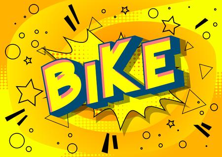 Ilustración de Bike - Vector illustrated comic book style phrase on abstract background. - Imagen libre de derechos