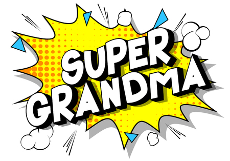 Illustration pour Super Grandma - Vector illustrated comic book style phrase on abstract background. - image libre de droit