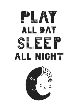 Illustration pour Play all day, sleep all night - unique hand drawn nursery poster with hand drawn lettering in scandinavian style. Vector illustration. - image libre de droit
