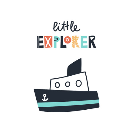 Illustration pour Little explorer - Cute kids hand drawn nursery poster with ship and lettering on white background. Color vector illustration in scandinavian style. - image libre de droit