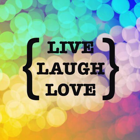 Photo pour Live laugh love quote on colorful bokeh background - image libre de droit
