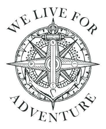 Ilustración de Retro banner with ship anchor, wind rose and old nautical compass with words We live for adventure. Vector black and white illustration, logo or t-shirt design on the theme of travel and discovery - Imagen libre de derechos