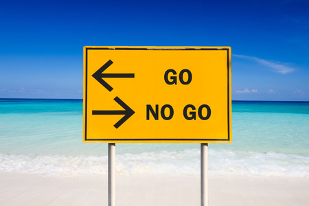 Photo pour GO or NO GO sign on sea background - image libre de droit