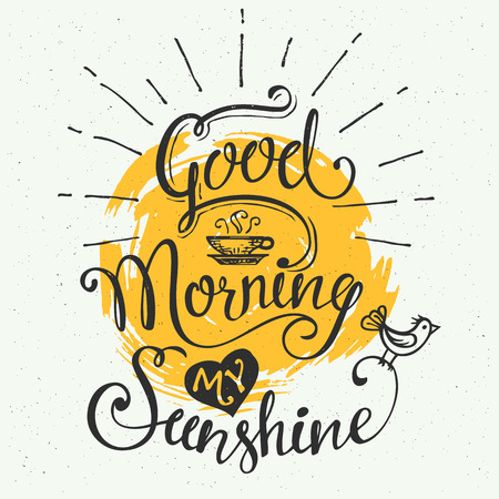 Ilustración de Good morning my sunshine. Hand-drawn typographic design, calligraphic poster - Imagen libre de derechos