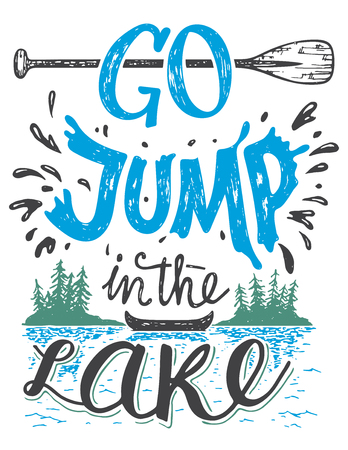 Ilustración de Go jump in the lake. Lake house decor sign in vintage style. Lake sign for rustic wall decor. Lakeside living cabin, cottage hand-lettering quote. Vintage typography illustration isolation on white - Imagen libre de derechos
