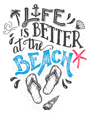 Illustration pour Life is better at the beach. Hand-lettering quote card with a flip-flops footwear. Beach sign home decor isolation on white background - image libre de droit