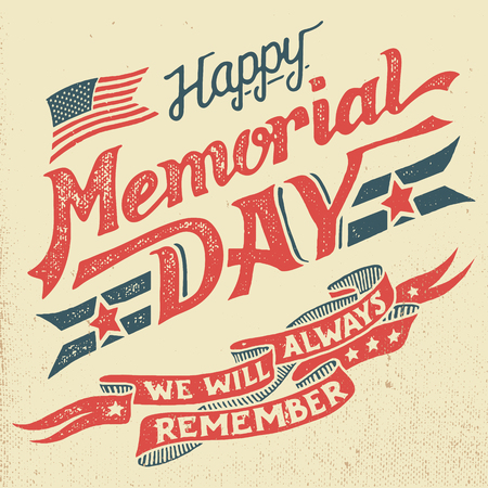 Ilustración de Happy Memorial Day. We will always remember. Hand-lettering greeting card with textured letters and background in retro style. Hand-drawn vintage typography illustration - Imagen libre de derechos