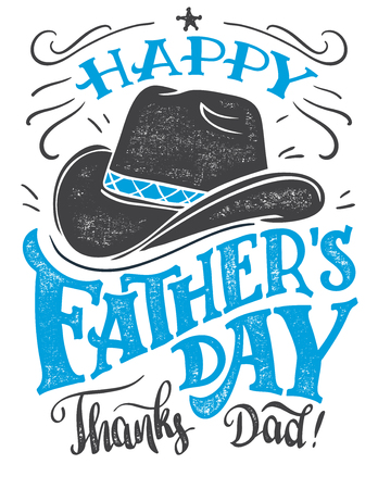 Ilustración de Happy Father's Day, thanks Dad. Hand-lettering greeting card with cowboy hat. Hand drawn print ready typography isolated on white background - Imagen libre de derechos