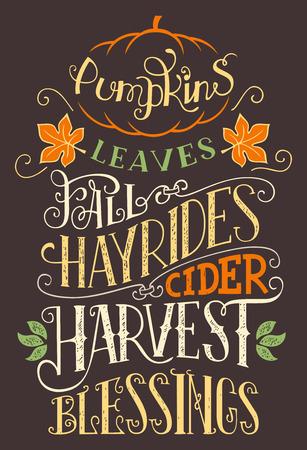 Ilustración de Pumpkins leaves fall hay rides cider harvest blessings. Hand lettering home decor sign. Hand-drawn typography holiday poster - Imagen libre de derechos