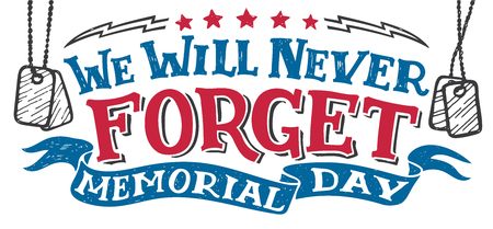 Illustration for We will never forget. Memorial day. National holiday vintage hand drawn typography design, hand-lettering - Royalty Free Image
