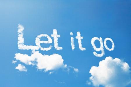 Photo pour Let it go, a cloud message on sky - image libre de droit