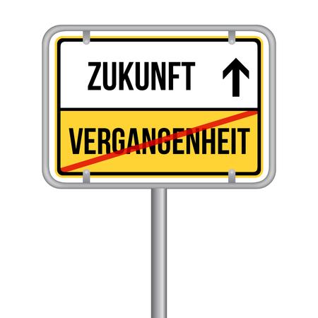 Zukunft statt Vergangenheit Schild -  Isoliert Vektor Eps10.