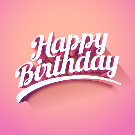 Happy Birthday custom 3d lettering typographic design.