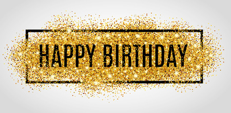 Illustration pour Gold sparkles background Happy Birthday. Happy Birthday background. Greeting background for card, flyer, poster, sign, banner, web, postcard, invitation. Abstract fest background for text, type, quote. Gold blur background. - image libre de droit