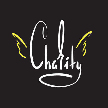 Ilustración de Charity - simple inspire and motivational quote. Hand drawn beautiful lettering. Print for inspirational poster, t-shirt, bag, cups, card, flyer, sticker, badge. Elegant calligraphy sign - Imagen libre de derechos
