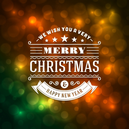 Merry Christmas message and light background  Vector illustration  Happy new year message, greeting card or invitation