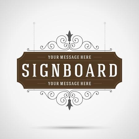 Illustration pour Vintage signboard outdoor advertising vintage graphics and place for shop name. Vector design element. . Flourishes calligraphic. - image libre de droit