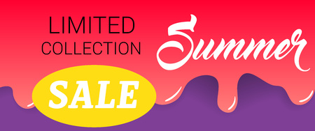 Limited collection, summer, sale lettering on dripping paint. Summer offer or sale advertising design. Handwritten and typed text, calligraphy. For brochures, invitations, posters or banners.