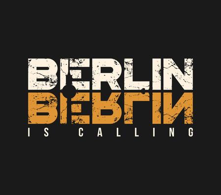 Ilustración de Berlin is calling t-shirt and apparel design with grunge effect. - Imagen libre de derechos