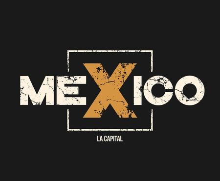 Ilustración de Mexico la capital t-shirt and apparel design with grunge effect. - Imagen libre de derechos