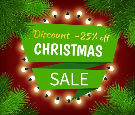 Illustration for Christmas sale, special discount with 25 percent off. Promotion poster with holiday decoration like fir branches and garland. Lower price on gifts in december. Vector white caption on green field - Royalty Free Image