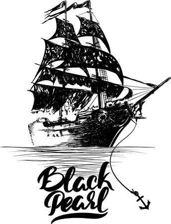Illustration pour Pirate ship - hand drawn vector illustration, Black pearl lettering. - image libre de droit