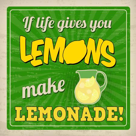 Ilustración de If life gives you lemons make lemonade poster in vintage style, vector illustration - Imagen libre de derechos