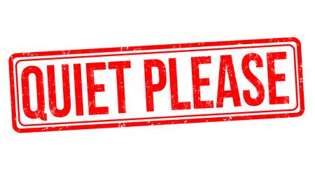Ilustración de Quiet please grunge rubber stamp on white background, vector illustration - Imagen libre de derechos