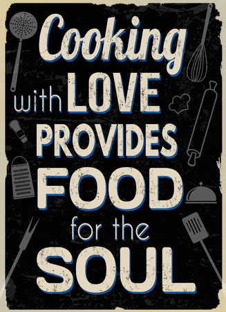 Illustration for Cooking with love provides food for the soul, vintage typography print on retro background, vector illustration - Royalty Free Image