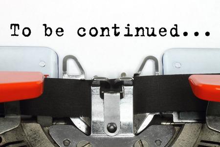 Foto de Part of typing machine with typed To Be Continued words close-up - Imagen libre de derechos