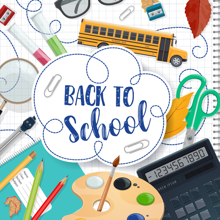 Illustration for Back to School poster with ink pen lettering for September education season. Vector school bus and lessons study stationery, math ruler or calculator or teacher glasses and paints with brush - Royalty Free Image
