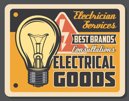 Illustrazione per Electrician services and electrical goods retro poster, light bulb and electricity sign. Wiring works and light adjustment. Shop with electrical accessories and consultations. Vector signboard - Immagini Royalty Free