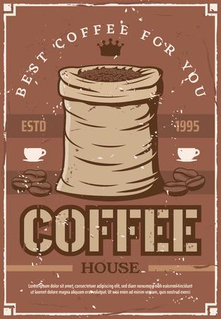 Ilustración de Coffee house retro poster bag of beans to prepare espresso, cappuccino for cafeteria, bar or cafe signboard. Hot beverage or drink made of natural seeds from sack vector. Best cappuccino or arabica - Imagen libre de derechos