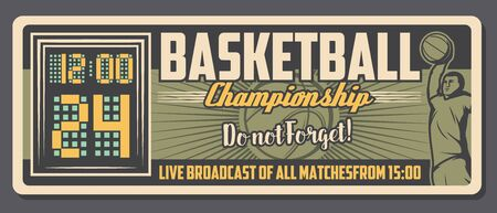 Ilustración de Basketball championship live broadcast and sport club vintage poster. Vector basketball team champion cup game, winner goal scoreboard and player with ball - Imagen libre de derechos