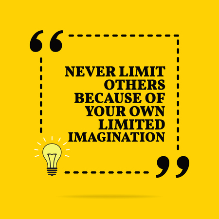 Illustration pour Inspirational motivational quote. Never limit others because of your own limited imagination. Vector simple design. Black text over yellow background - image libre de droit
