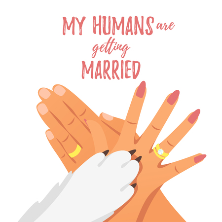 Illustration for Vector cartoon style hands of bride,  groom with golden rings and dog paw. My humans are getting married text. - Royalty Free Image