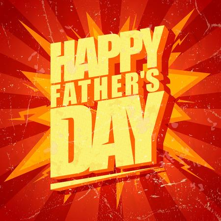 Illustration pour Happy Fathers day typographical pop-art style card.  - image libre de droit