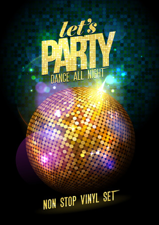 Ilustración de Let`s party design with gold disco ball. - Imagen libre de derechos