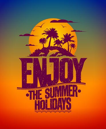 Ilustración de Happy vacation card with tropical island at sunset and silhouettes of dolphins, Enjoy the summer holidays - Imagen libre de derechos