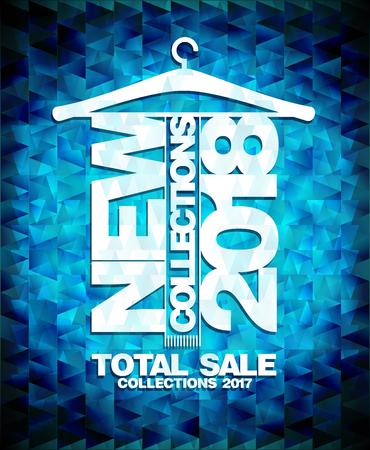 Ilustración de New collections 2018 vector poster, total sale collections 2017 - Imagen libre de derechos